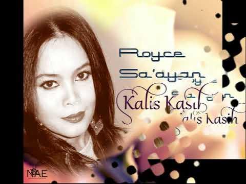KALIS KASIH - ROYCE SA'AYAN (LIRIK TANPA VOKAL) HQ