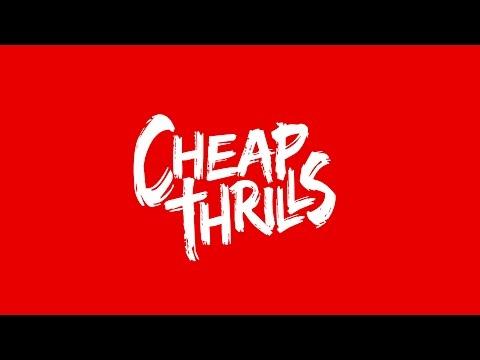 Cheap Thrills, le Pilote