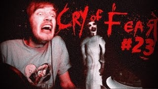 SCARIEST MOMENTS SO FAR! - Cry Of Fear - Let's Play - Part 23