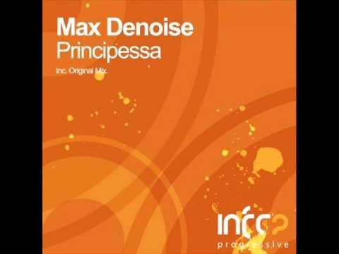 Download Max Denoise - Principessa (Original Mix)