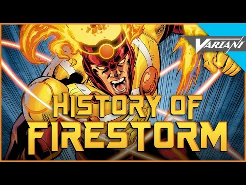 History Of Firestorm!