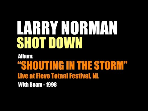 Larry Norman - Shot Down - [Live with Beam, 1998]