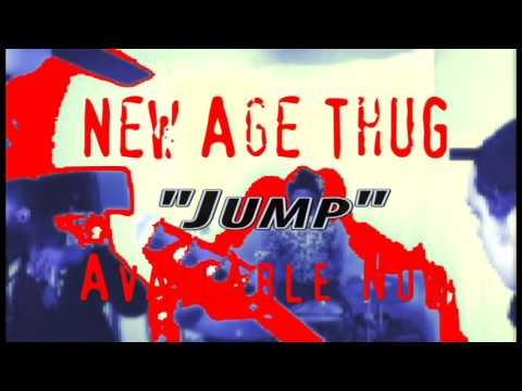 New Age ThuG - Jump - Promo
