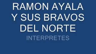 LA ESTRELLA DIVINA RAMON AYALA Y SUS BRAVOS DEL NORTE