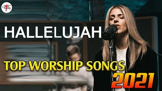✝️Top 30 Hillsong Worship Songs All Time Collection 🙏 Best Christian Songs 2021 | Praise Music 2021