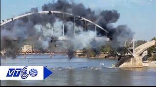 Cây cầu trăm tuổi, nổ mìn không chịu sập   VTC