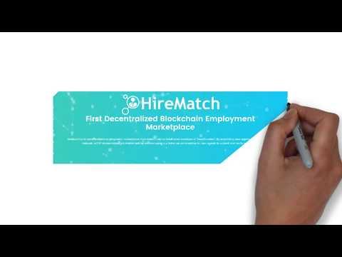 🔥HireMatch🔥 | First Decentralized Blockchain Employment Market [ICO]
