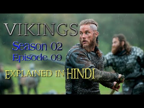 VIKINGS: S02 EP09-The Choice - Explained In HINDI