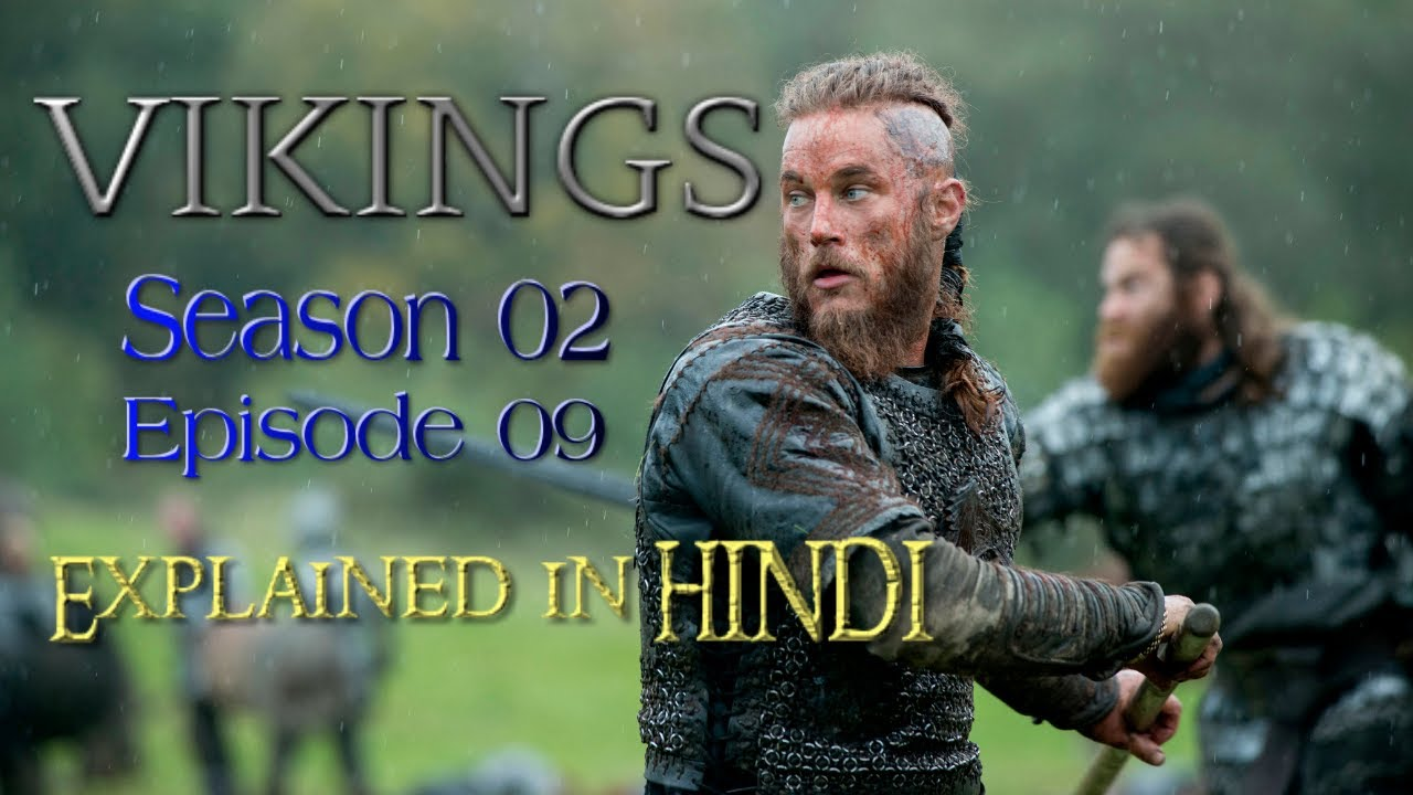 Download VIKINGS: S02 EP09-The Choice - Explained in HINDI