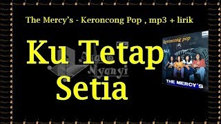 Keroncong Pop The Mercy's - Ku Tetap Setia