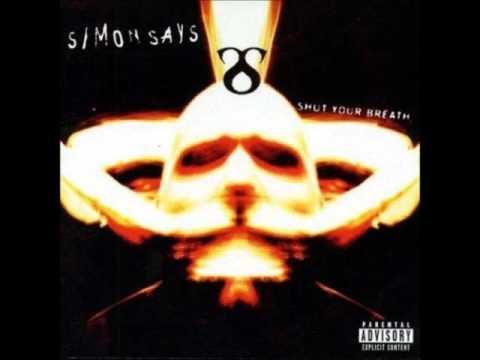 Simon Says - Shut Your Breath (Full Album)