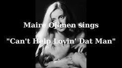 Maire Ojonen: Can't Help Lovin' Dat Man