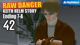 Raw Danger! 【PS2│PCSX2】 #42 │ Keith Helm (Ending 7-A Route│Hard Mode)