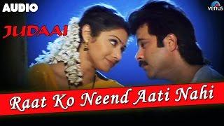Judaai : Raat Ko Neend Aati Nahi Full Audio Song | Anil Kapoor & Sridevi |