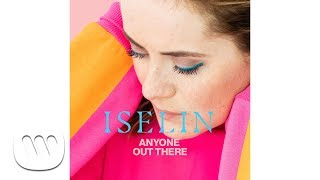 Iselin - Anyone Out There (Official Audio)