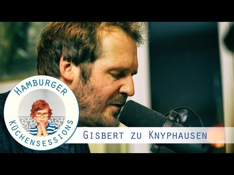 "Gisbert zu Knyphausen ""Sonnige Grüße aus Khao Lak, Thailand"" live @ Hamburger Küchensessions"