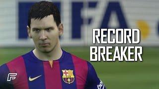 """Lionel Messi """"Record Breaker"""" (FIFA 15 Edit) - #Messi253"""