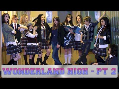 Wonderland High - Part 2