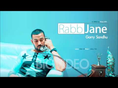 rab jane return official video garry sandhu