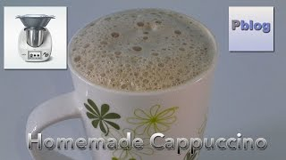 Homemade Capuccino - Thermomix TM5 (English Recipe)