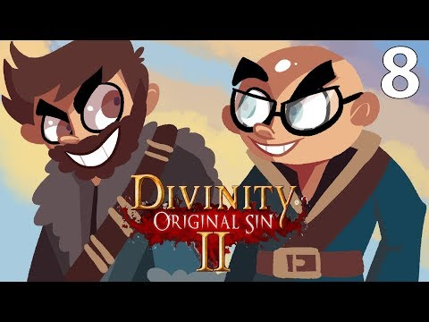 We're Back! Northernlion and Mathas Play Divinity: Original Sin 2 - Episode 8