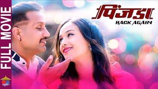 Pinjada Back Again   New Nepali Full Movie- Nikhil Uprety, Sara Shirpaili
