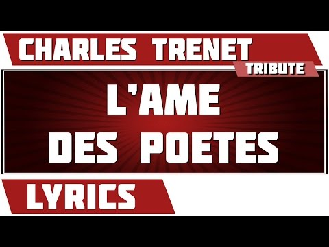 L'âme Des Poètes - Charles Trenet - paroles