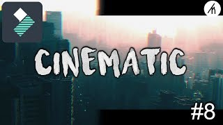 Filmora 9 | Real Cinematic Video Tutorial | How To Edit With Filmora #8
