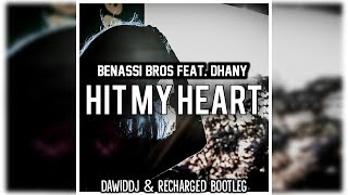 Скачать Benassi Bros Feat Dhany Hit My Heart DawidDJ ReCharged Bootleg