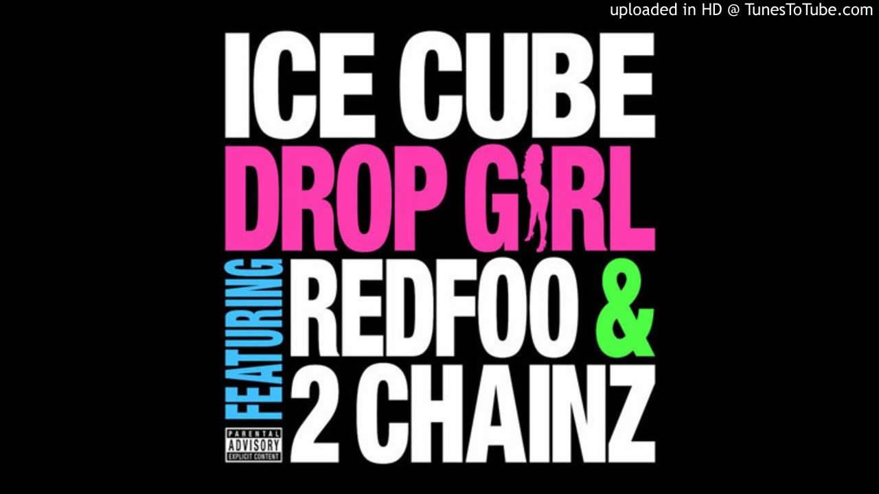 Ice Cube Feat  2 Chainz & RedFoo - Drop Girl (Acapella Dirty) | 73 BPM