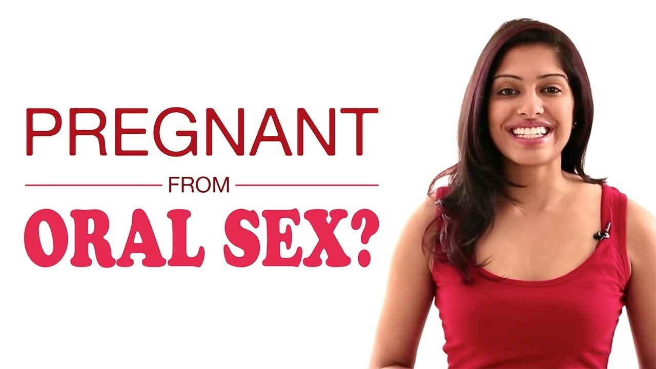 to sex oral get Trying pregnant