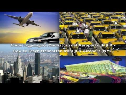 Come raggiungere Manhattan dal Aeroporto di JFK - How to Get to Manhattan (NYC) to JFK Airport