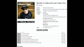 Mad Mic, Calibuz Wax ft. Sabac Red - No good (A-Bomb Remix)