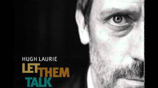 Watch Hugh Laurie Police Dog Blues video