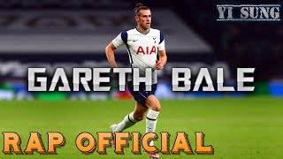Rap về Gareth Bale (NGƯỜI HÙNG BỊ RUỒNG BỎ) - Yi Sung Nguyễn