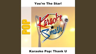 Right Through You (Karaoke-Version) As Made Famous By: Alanis Morissette