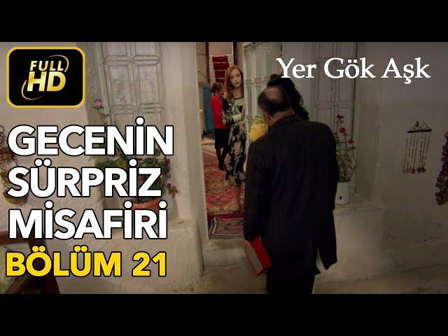 Yer Gök Aşk > Episode 21
