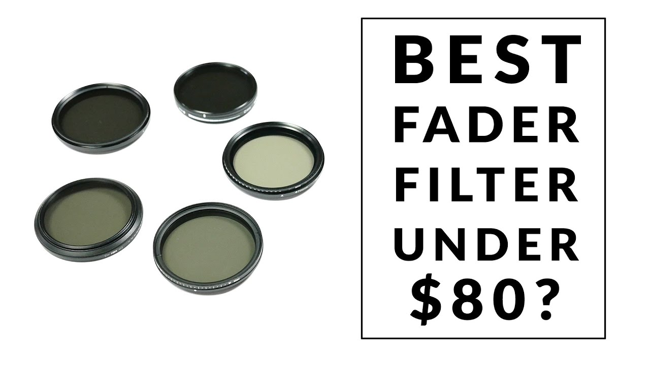 Best Variable Nd Filter 2020 Best ND fader (variable) filter under $80/ £60   Shootout   HAMA