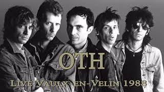 OTH Live @Centre Culturel Charlie-Chaplin - Lyon-Vaulx-en-Velin (France) - 11 mai 1988