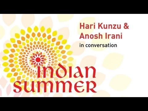 Hari Kunzru and Anosh Irani in Conversation