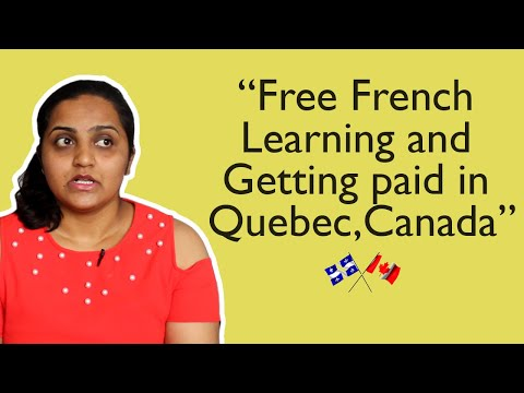 Free French learning & Getting paid in Quebec, Canada | Enroll now | Full time learning