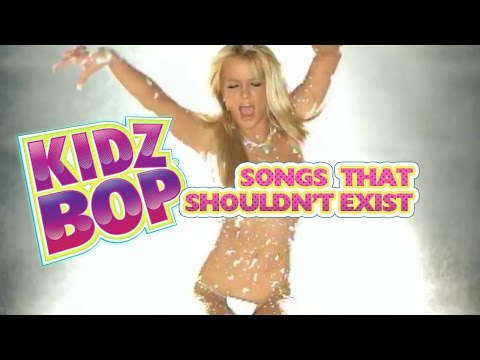 Top 10 Kidz Bop Songs That Shouldn't Exist
