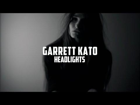 Garrett Kato - Headlights