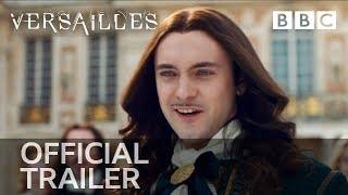 Versailles: Series 3 | Trailer - BBC