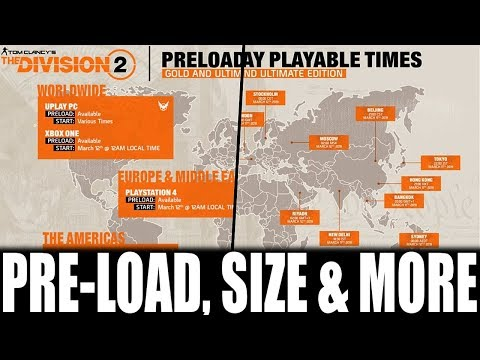 THE DIVISION 2 PRE-LOAD TIMES & EARLY ACCESS | EVERYTHING YOU NEED TO KNOW