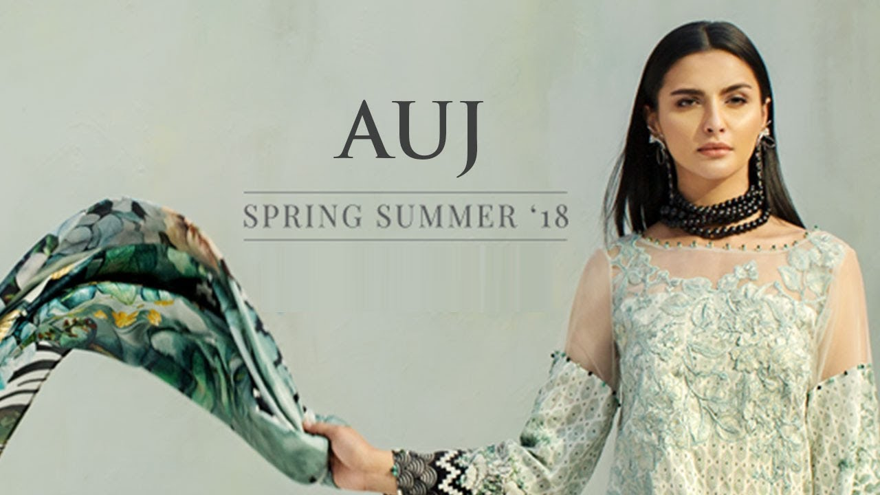 43a8b4946 AUJ Spring Summer Lawn Collection 2018 - Pakistani Branded Clothes ...