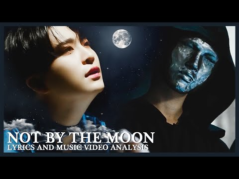 GOT7 NOT BY THE MOON Meaning Explained: Lyrics and MV Breakdown and Analysis