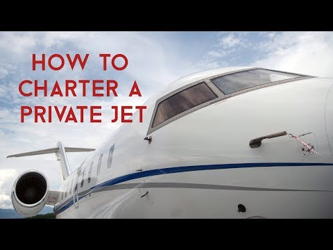 Private Jet Charter  -  How to Charter a Private Jet