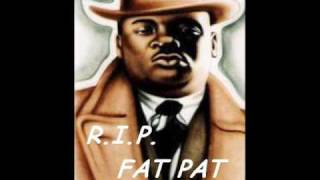 Fat Pat- Ghetto Dreams
