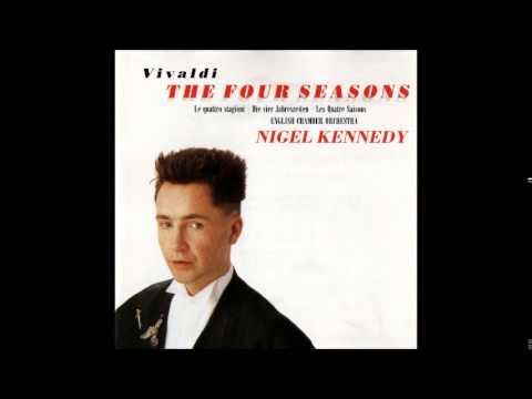 A. Vivaldi The Four Seasons, Nigel Kennedy